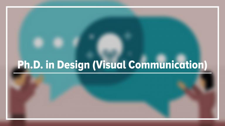 Ph.D. In Design (Visual Communication) - Karnavati University