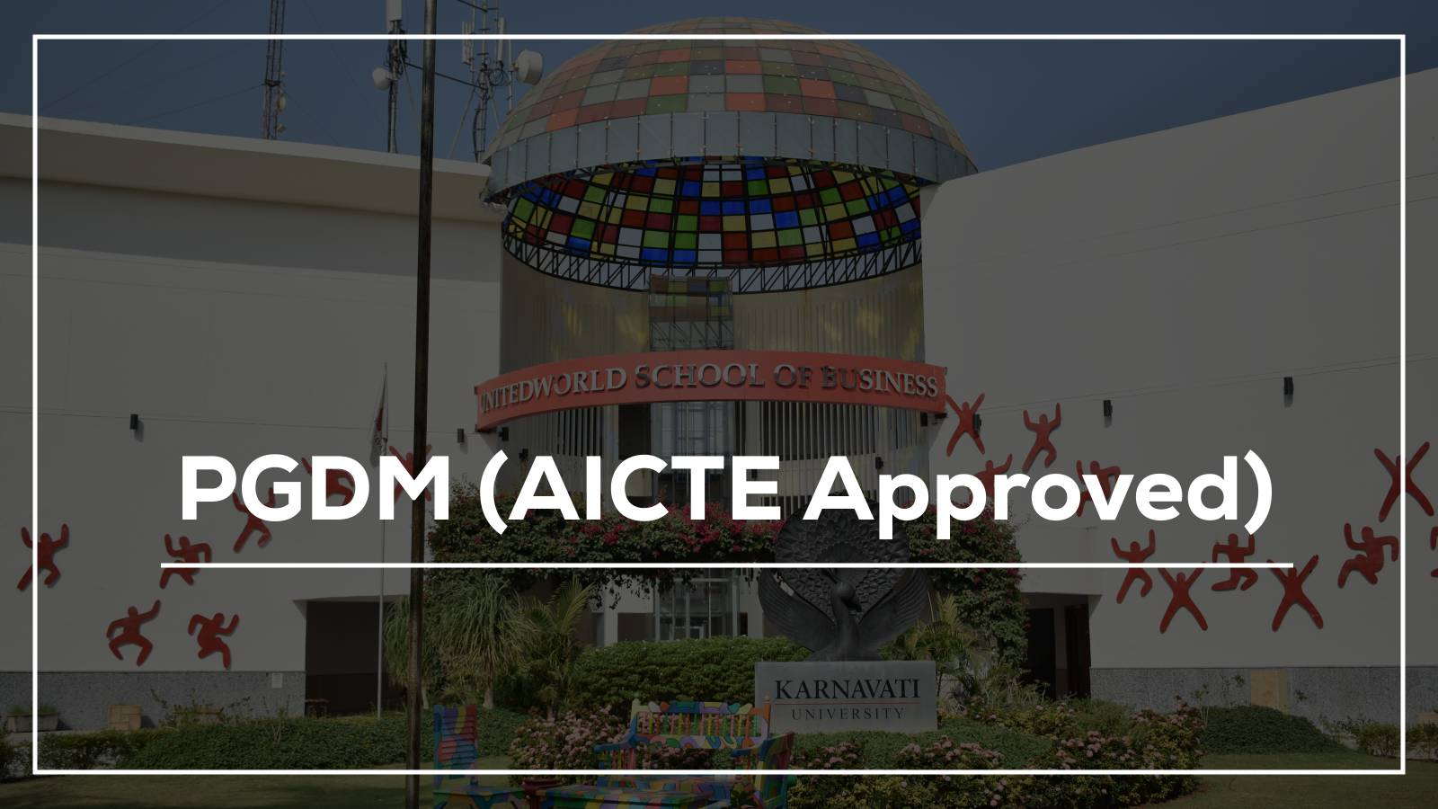 PGDM (AICTE Approved) Image