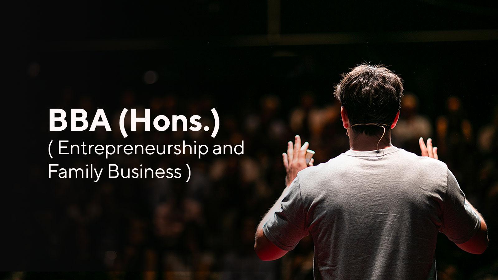 B.B.A. (Hons.) Entrepreneurship and Family Business Image