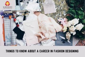 Career In Fashion Designing Things You Need To Know Karnavati University